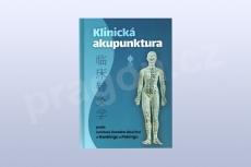 Klinická akupunktura podle institutů čínského lékařství v Nankingu a Pekingu, vydání 2019