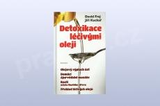 Detoxikace léčivými oleji, David Frej, Jiří Kuchař