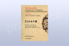 Shi Xuemin's Comprehensice Textbook of Acupuncture and Moxibustion