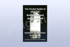 The Pocket Guide to Facial Enhancement Acupuncture: Cosmetic...