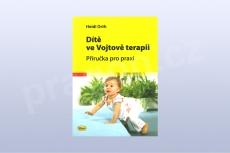 Dítě ve Vojtově terapii - Příručka pro praxi - Heidi Orth (kniha)