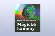 Magické kameny - Petra Neomillnerová (kniha)