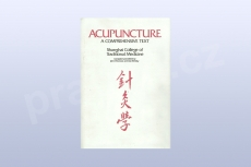 Acupuncture: A Comprehensive Text