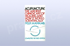 Acupuncture: The Ancient Chinese Art of Healing and How it Wo....