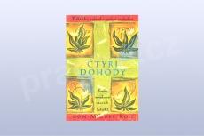 Čtyři dohody - kniha moudrosti starých Toltéků - Don Miguel Ruiz