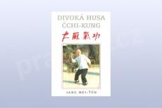 Divoká husa čchi-kung - Jang Mei-ťün (kniha)