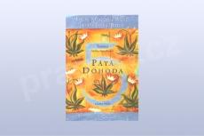 Pátá dohoda - toltécká kniha moudrosti - Don Miguel Ruiz, Jose Ruiz