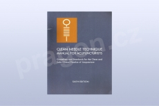 Clean Needle Technique Manual for Acupuncturists: Guidelines and Standards for the