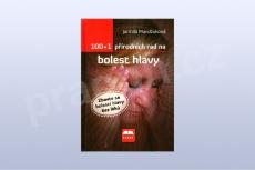 100+1 přírodních rad na bolest hlavy - Jarmila Mandžuková
