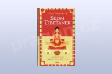 Sedm Tibeťanek - Tajemství chuti do života