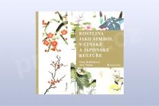 Rostlina jako symbol v čínské a japonské kultuře - Věna Hrdličková, Aleš Trnka (kniha)